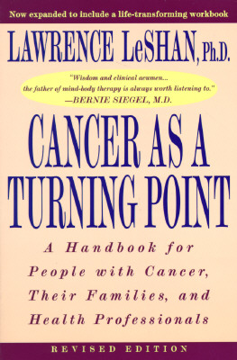 Cancer As a Turning Point By Leshan, Lawrence